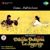 Dilwale Dulhania Le Jayenge (Original Motion Picture Soundtrack) [Dialogues Version]