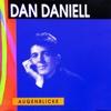 Augenblicke - Dan Daniell