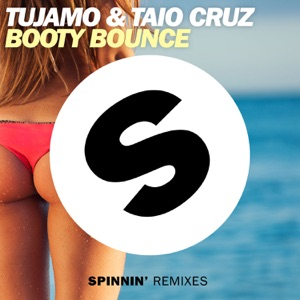 Tujamo & Taio Cruz - Booty Bounce (Radio Edit)