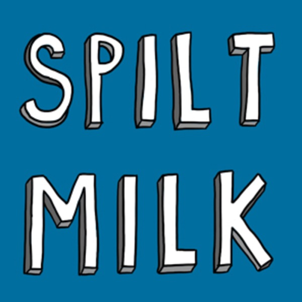 Spilt Milk Magazine presents