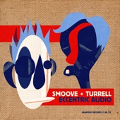 Smoove & Turrell - Wasted Man