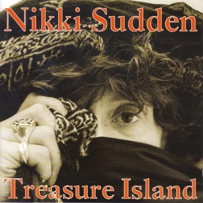 Treasure Island - Nikki Sudden