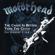 Motörhead Too Late Too Late free listening