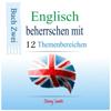 Jenny Smith - Englisch beherrschen mit 12 Themenbereichen [Master English with 12 topics]: Buch Zwei: Über 200 Wörter und Phrasen auf mittlerem Niveau erklärt (Unabridged) Grafik