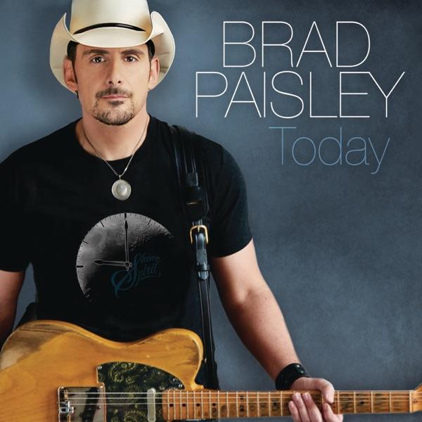 Brad Paisley - Today