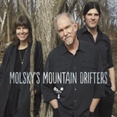 Molsky's Mountain Drifters - Down the Road Somewhere