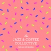 Café Jazz with Sprinkles - Jazz & Coffee Collective