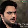 Tera Tay Mera - Shiraz Uppal