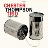 Chester Thompson Trio - Single Source