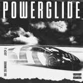Powerglide (feat. Juicy J) - Single