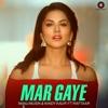 Mar Gaye feat Raftaar From Beiimaan Love Single