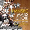 We Are Better Together - Minnesota State Baptist Convention Choir