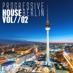 Progressive House Berlin, Vol. 2