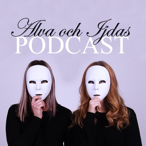 Alva och Ijdas podcast