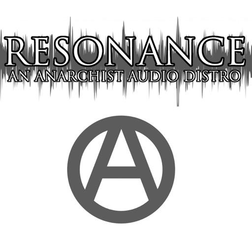 Best Episodes Of Resonance An Anarchist Audio Distro