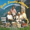 Guete Sunntig mitenand - Die beliebtesten und meistgewünschten Volkslieder