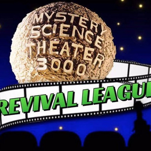 Cover image of Mystery Science Theater Revival League Podcast