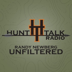 Hunt Talk Radio, Randy Newberg Unfiltered | Hunting | Conservation | Politics | Tactics