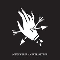 Soulkeeper - Never Better EP artwork