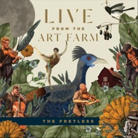 Live from the Art Farm by The Fretless on Apple Music