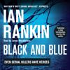 Black and Blue: Inspector Rebus, Book 8 (Unabridged) - Ian Rankin