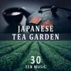 Garden of Zen Music - Japanese Tea Garden - 30 Zen Music, Nature Sounds, Yoga & Spa Relaxation, Healing Therapy, Deep Sleep, Buddhist Meditation and Transcendental Meditation Zone artwork