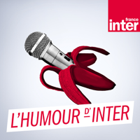 L'humour d'Inter podcast