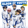 Bloom of Youth - OxT