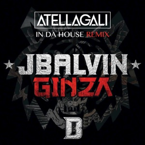 Ginza (Atellagali In Da House Remix) - Single Mp3 Download