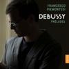 Debussy: Préludes - Francesco Piemontesi