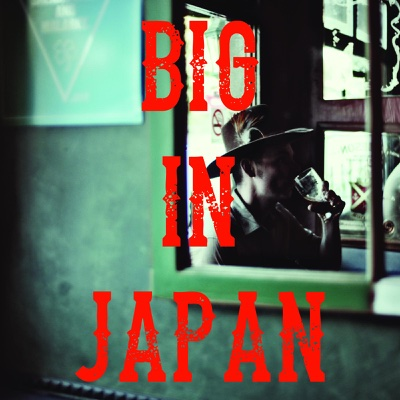 Big in Japan - Single - Keswick Adams album