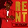 Big Freedia - Rent