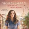 Nicolas Barreau - Das Café der kleinen Wunder Grafik