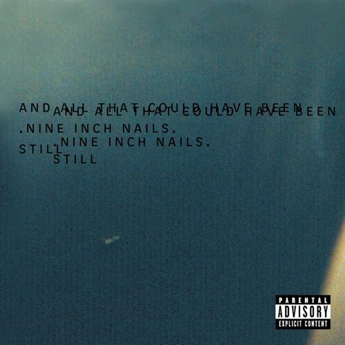 Nine Inch Nails - Still