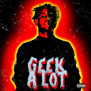 Geek a Lot - Single Mp3 Download