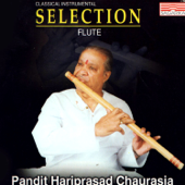 Pandit Hariprasad Chaurasia - Selection