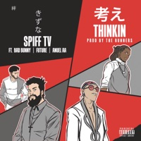 Thinkin (feat. Anuel AA, Bad Bunny & Future) - Single Mp3 Download