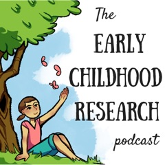 The Early Childhood Research Podcast