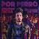 Por Perro (feat. Luis Figueroa & Lary Over) - Sebastián Yatra