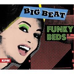 Big Beat Funky Beds