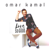 Love Never Felt So Good - Omar Kamal