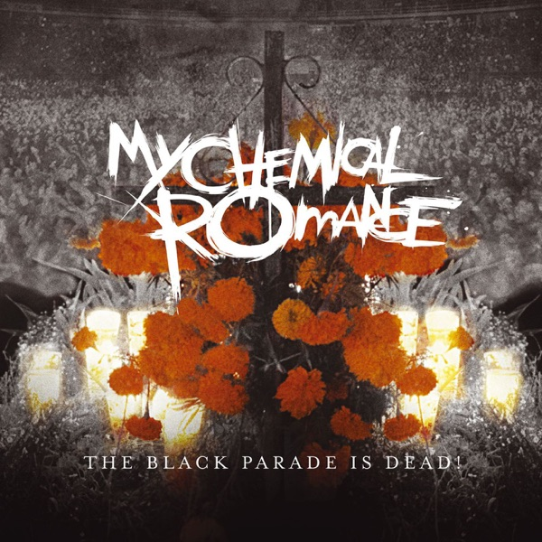 The Black Parade Is Dead! (Audio & Video Deluxe Version) [Live]