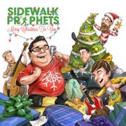 What a Glorious Night - Sidewalk Prophets - Sidewalk Prophets