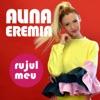 Rujul meu - Single, Alina Eremia