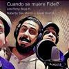 Cuando Se Muere Fidel? (feat. Roberto San Martin & Javier Berridy) - Single - Los Pichy Boys