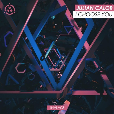 I Choose You - Single - Julian Calor album