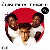 Fun Boy 3 - It Ain't What You Do It's the Way That You Do It