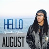 Hello August - Brandon Harris