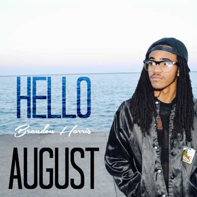 Hello August - Brandon Harris album
