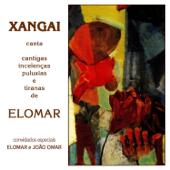 Cantigas Incelencias Puluxias e Tiranas de Elomar